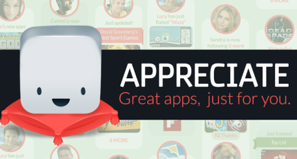Appreciate Is A New Way To Find Quality Apps On Android | TechCrunch
