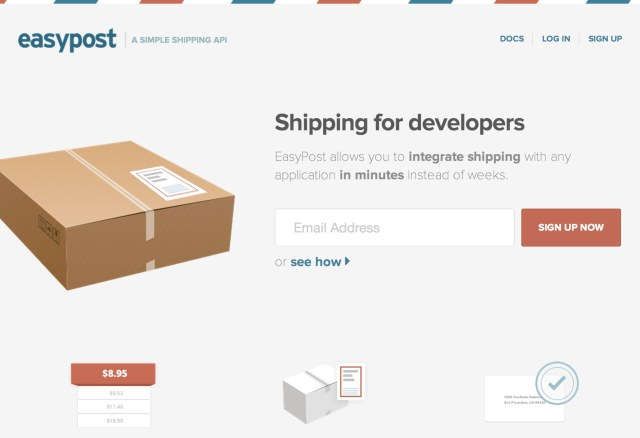 "EasyPost, A ""Stripe For Shipping,"" Raises $850K Seed Round, Sees"