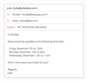 Julie desk is an email based virtual assistant to help you for Email template to schedule a meeting