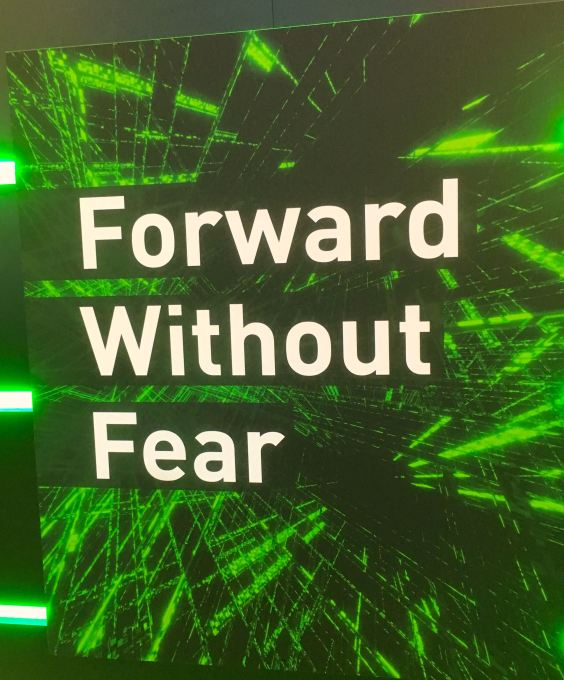 Forward without fear