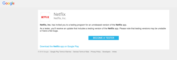 Netflix pulls its Android Beta Program, says it was not meant for