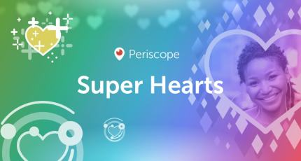 Periscope lets you buy and send Super Hearts that