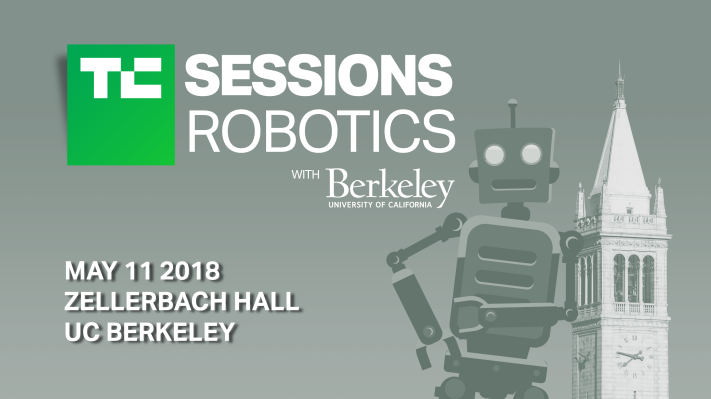 Check out these amazing demos at TC Sessions: Robotics May 11 at UC Berkeley sessions robotics 2018 post header