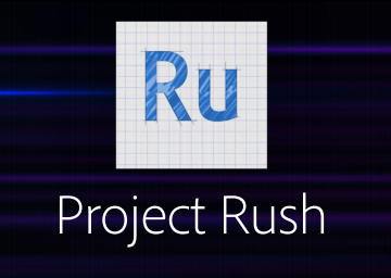 Adobe debuts Project Rush, its new all-in-one video editor