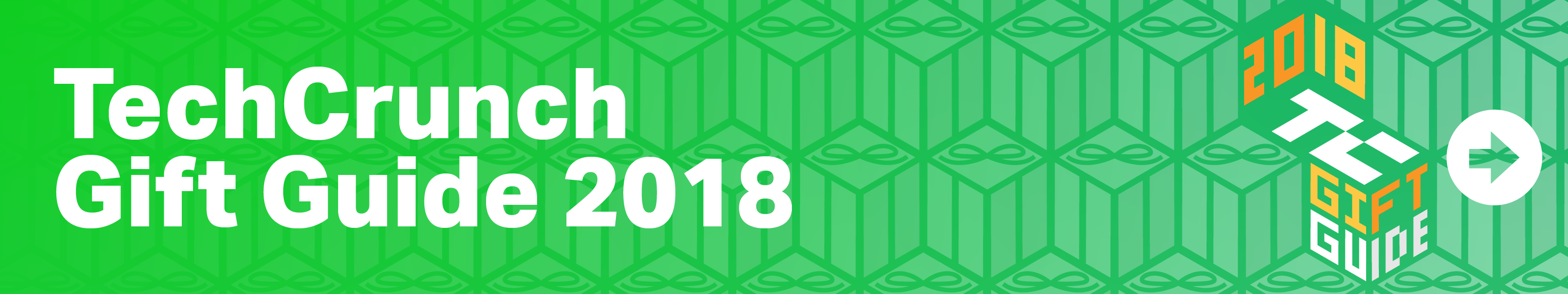 TechCrunch Gift Guide 2018 banner  TechCrunch's Favorite Things of 2018 tc gift guide 2018 banner