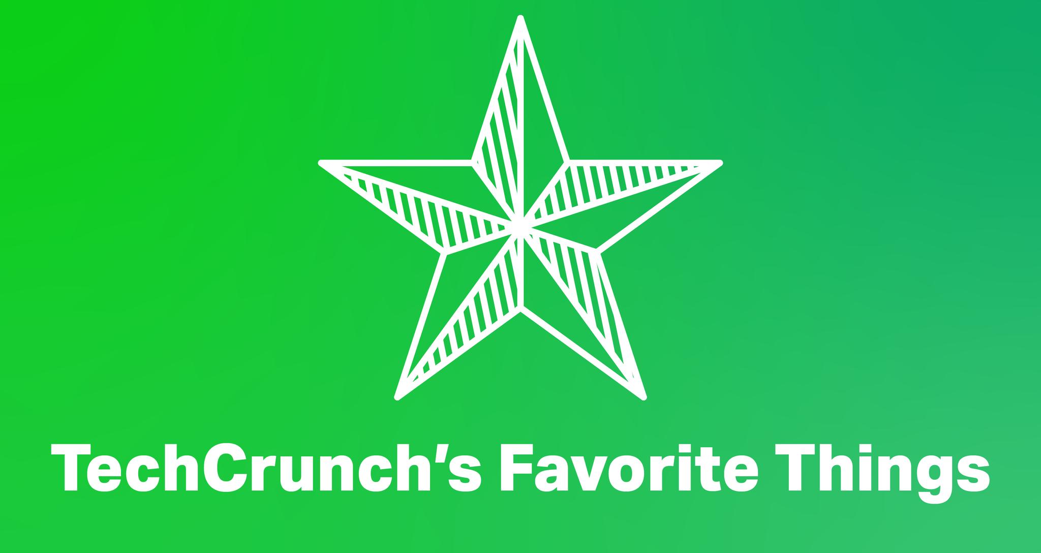 TechCrunch's Favorite Things of 2018 | TechCrunch