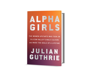 Business author Julian Guthrie on the biggest difference between 'alpha' men and women