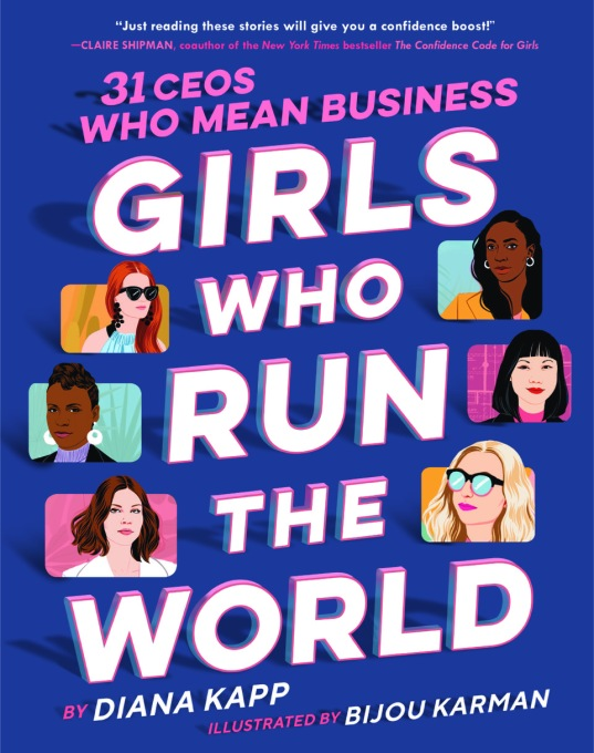 Girls Who Run the World 31 Ceos Who Mean Business 2 16