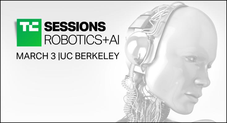 Announcing TechCrunch Robotics & AI on March 3, 2020 at UC Berkeley
