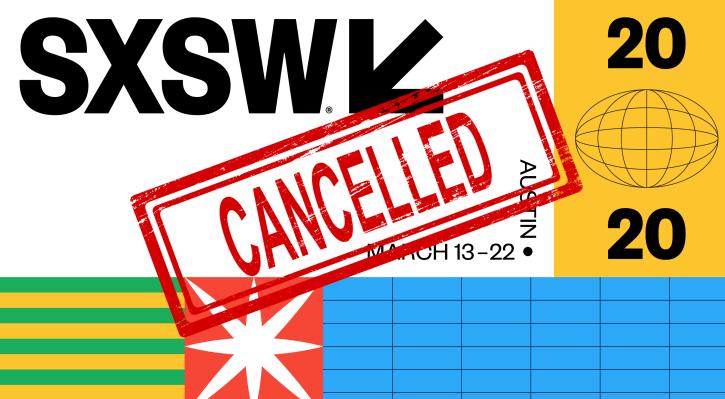 Resultado de imagem para sxsw cancelled
