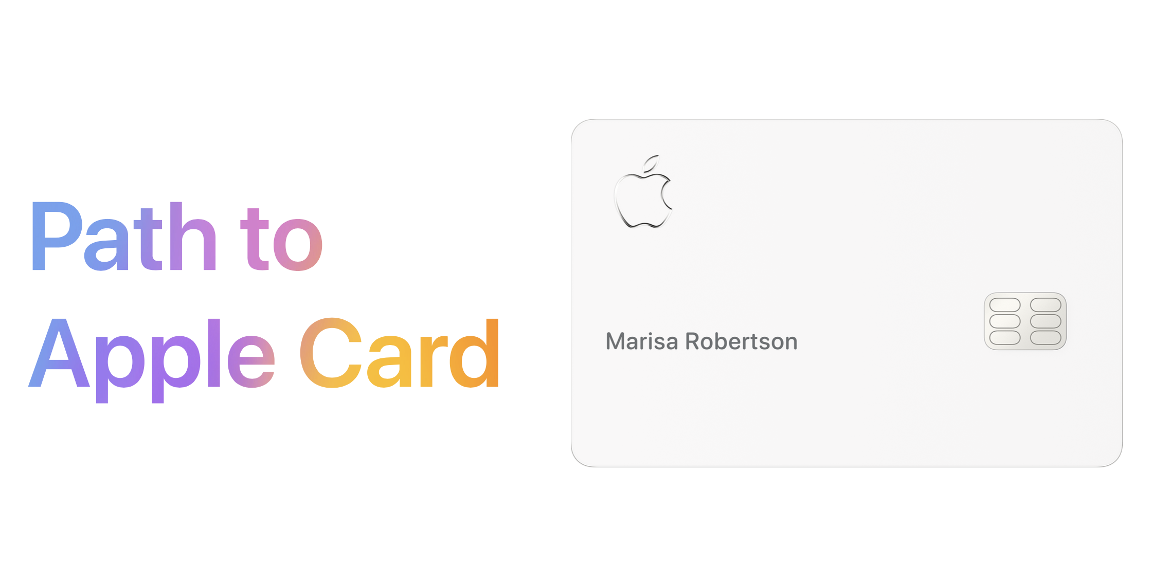 Apple launches Path to Apple Card, a 8-month credit worthiness