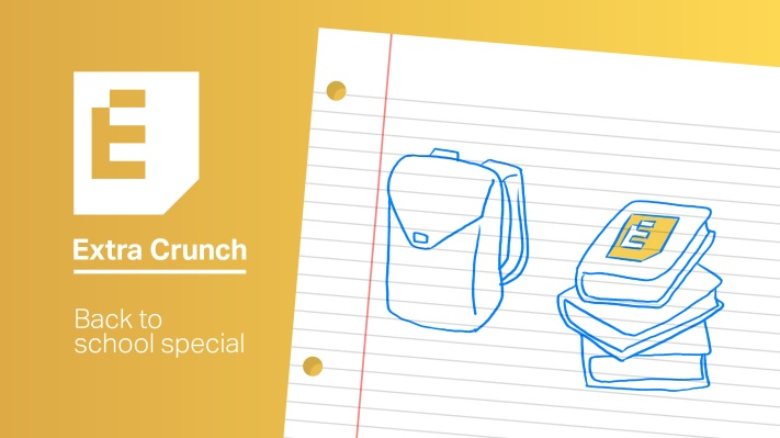 Back to school sale: Students can join Extra Crunch for $50 per year - techcrunch