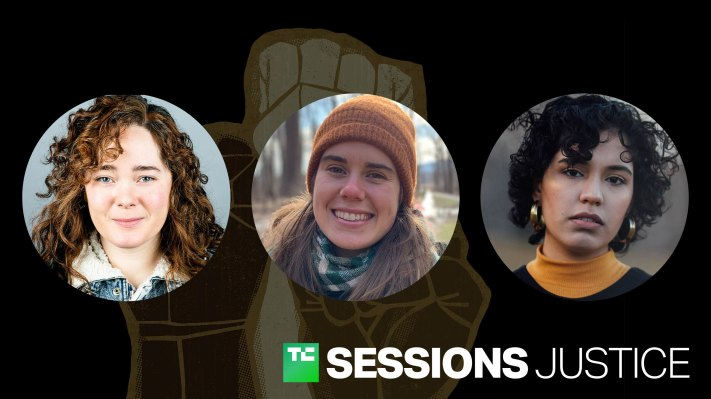 Hear leading voices discuss workplace organizing in tech at TC Sessions: Justice on March 3 - techcrunch
