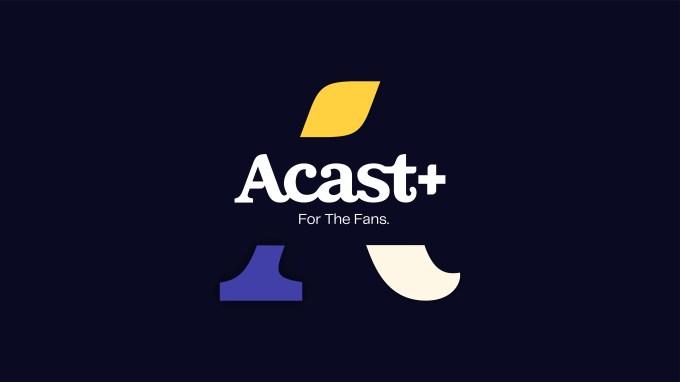 Acast+