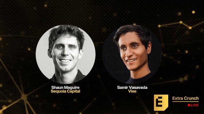 Sequoia's Shaun Maguire and Vise's Samir Vasavada will talk success in fintech on Extra Crunch Live – TechCrunch