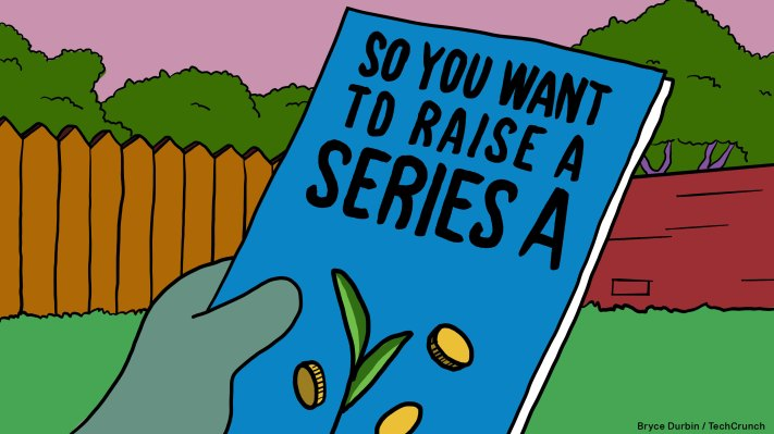 So you want to raise a Series A