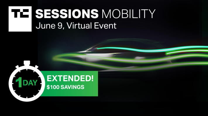 TC Sessions: Mobility 2021 early bird price extended for one more day - techcrunch