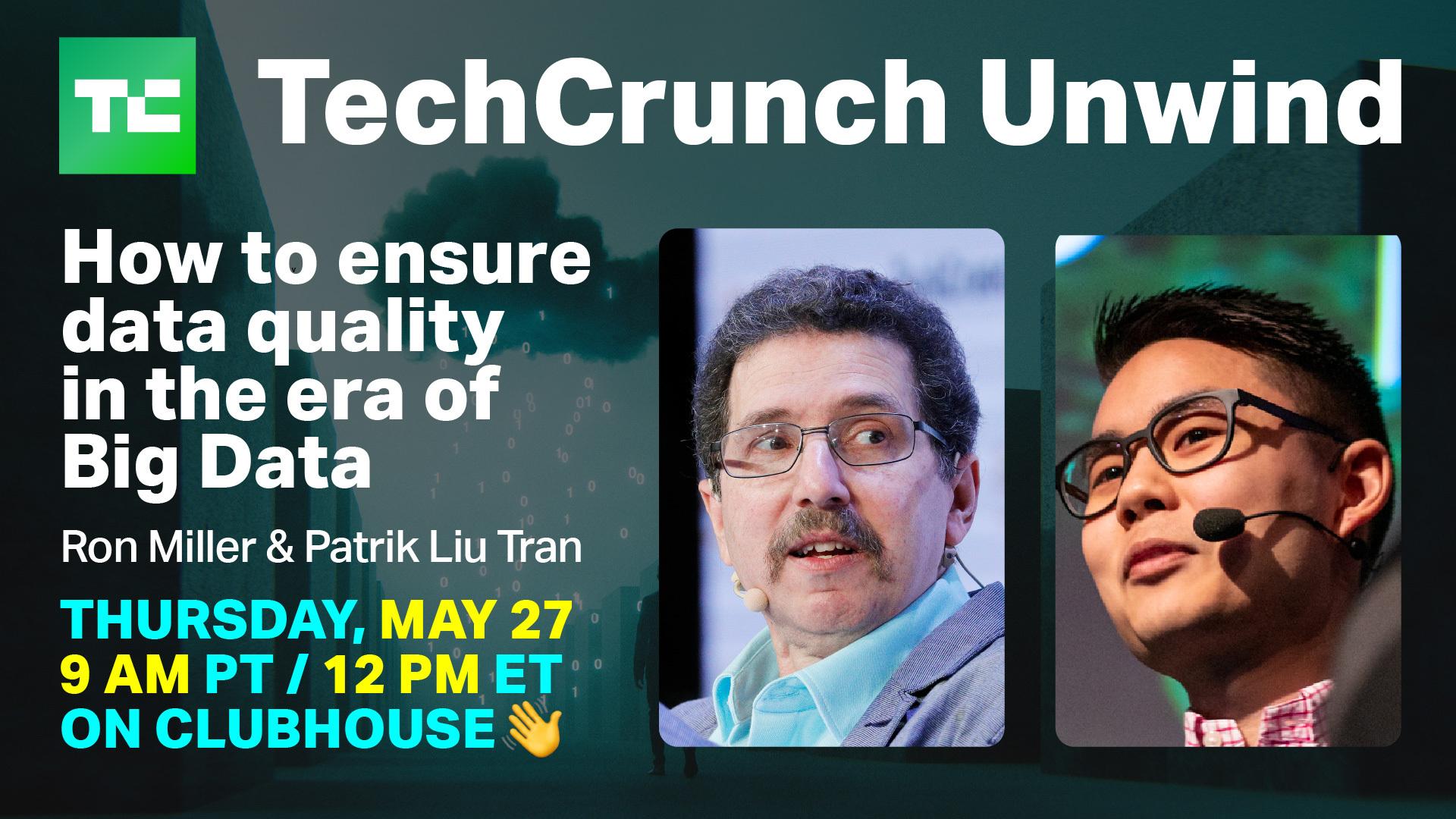 TC unwind chat with Ron Miller and Patrik Liu Tran