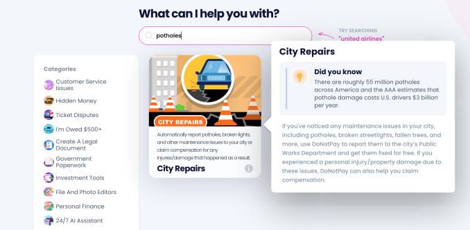 DoNotPay's 'robot lawyer' can now help report potholes or fallen trees to the city, file damage claims – TechCrunch