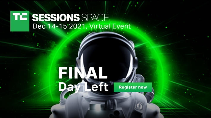 Final hours to save $100 on passes to TC Sessions: Space 2021 - techcrunch